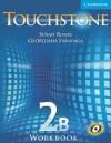 Touchstone Workbook 2b - Michael McCarthy, Georgiana Farnoaga