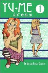 Yu+Me: dream Volume 1 - Megan Rose Gedris