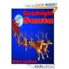 Goodnight Santa - Michelle Zimmerman