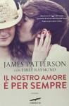 Il nostro amore è per sempre - James Patterson
