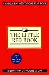 Twenty Four Hours A Day The Little Red Book (Hazelden Meditations Flip Book) - Karen Casey
