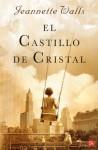 EL CASTILLO DE CRISTAL FG - Jeannette Walls