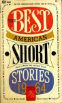 The Best American Short Stories 1964 - Martha Foley, Vera Randal, Harvey Swados, Daniel Curley, May Dikeman, William Humphrey, William Eastlake, Robert Penn Warren, Shirley Jackson, William Goyen, Paul Horgan, Edith Konecky, Bernard Malamud, David Burnett, Carson McCullers, Virginia Moriconi, Frieda Arkin, Ri