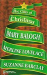 The Gifts of Christmas: A Handful of Gold/ A Drop of Frankincense/ A Touch of Myrrh - Mary Balogh, Merline Lovelace, Suzanne Barclay