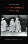 The Forbidden Woman - Malika Mokeddem, Karen Melissa Marcus