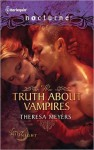 The Truth about Vampires: The Truth about VampiresSalvation of the Damned (Harlequin Nocturne #107) - Theresa Meyers
