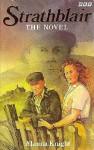 Strathblair: The Novel - Alanna Knight