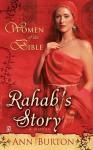 Women of the Bible: Rahab's Story: A Novel - Ann Burton