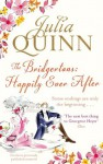 The Bridgertons: Happily Ever After (Bridgerton Family) - Julia Quinn