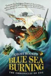 Blue Sea Burning (The Chronicles of Egg #3) - Geoff Rodkey