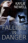 Falling In Danger - Kaylie Newell