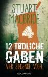 Zwölf tödliche Gaben 4: Vier singende Vögel: E-Book Only Weihnachtskurzkrimi (German Edition) - Andreas Jäger, Stuart MacBride