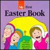 My First Easter Book - John H. Walton, Kim Walton