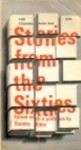 Stories from the Sixties - Stanley Elkin
