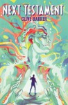 Clive Barker's Next Testament Vol. 1 - Clive Barker, Mark Miller, Haemi Jang
