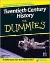 Twentieth Century History For Dummies - Sean Lang