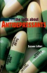 The Facts about Antidepressants - Suzanne LeVert