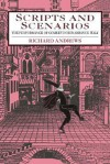 Scripts & Scenarios: The Performance of Comedy in Renaissance Italy - Richard Andrews
