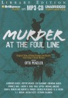 Murder at the Foul Line: Original Tales of Hoop Dreams and Deaths from Today's Great Writers - Otto Penzler, Dick Hill and Angela Dawe