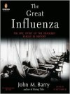 The Great Influenza - John M. Barry