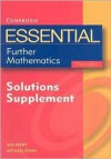 Essential Further Mathematics: Solutions Supplement - Michael Evans, Sue Avery