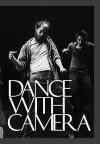 Dance with Camera - Jenelle Porter, Edwin Denby, Shirley Clarke