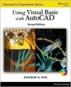 Using Visual Basic with AutoCAD 2000 [With CDROM and Accompanying CD-ROM] - Andrew Roe