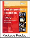 Mosby's EMT-Intermediate Textbook for 1999 National Standard Curriculum - Text and Workbook Package - Bruce R. Shade, Thomas E. Collins Jr., Elizabeth Wertz