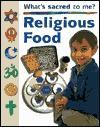 Religious Food - Anita Ganeri