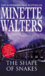 The Shape of Snakes - Minette Walters