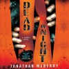 Dead of Night: A Zombie Novel - Jonathan Maberry, William Dufris