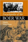 Encyclopedia Of The Boer War - Martin Marix Evans