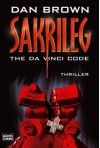 "Sakrileg - The Da Vinci Code: Inkl. Leseprobe aus ""Inferno"" - Dan Brown, Piet van Poll"