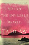 Map of the Invisible World - Tash Aw