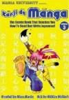 Kanji De Manga Volume 3: The Comic Book That Teaches You How To Read And Write Japanese! (Manga University Presents) (v. 3) - Glenn Kardy, Chihiro Hattori