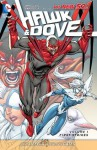 Hawk and Dove, Vol. 1: First Strikes - Sterling Gates, Rob Liefeld