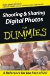 Shooting & Sharing Digital Photos for Dummies - Julie Adair King