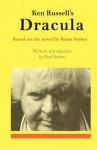 Ken Russell's Dracula - Ken Russell, Paul Sutton