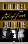 Act of Fear - Michael Collins, Dennis Lynds