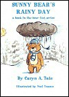 Sunny Bear's Rainy Day: A Book in the Bear Feet Series - Caryn A. Tate, Noel Tuazon