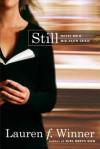 Still: Notes on a Mid-Faith Crisis - Lauren F. Winner