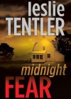 Midnight Fear - Leslie Tentler, T.B.A.