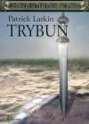 Trybun - Patrick Larkin