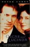 OSCAR AND LUCINDA. - Peter Carey