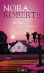 Ein Haus zum Träumen: Roman (German Edition) - Margarethe van Pee, Nora Roberts