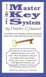 The Master Key System by Charles F. Haanel - Charles F. Haanel