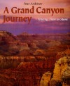 A Grand Canyon Journey: Tracing Time in Stone (First Books--Earth & Sky Science) - Peter Anderson
