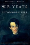 Autobiographies (Collected Works, Vol 3) - W.B. Yeats, Douglas N. Archibald, William O'Donnell