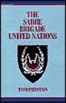 The Sabre Brigade United Nations - Tom Preston