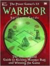 Power Gamer's 3.5 Warrior Strategy Guide - Goodman Games, Staff of Goodman Games, Josh Sawyer
